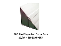 BIRD SLOPE END CAP GRAY