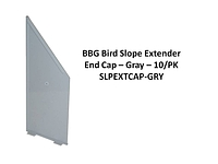 BIRD SLOPE EXTNDR END CAP GRAY